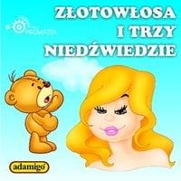 Złotowłosa i trzy niedźwiedzie - Magdalena Kuczyńska