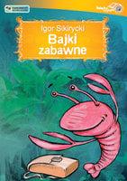Bajki zabawne - Igor Sikirycki