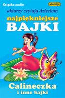 Calineczka i inne bajki - Magdalena Kuczyńska