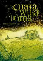 Chata Wuja Toma - Harriete Beecher Stowe