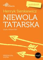 Niewola tatarska - Henryk Sienkiewicz
