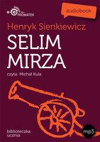 Selim Mirza - Henryk Sienkiewicz
