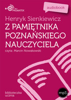 Z pamiętnika poznańskiego nauczyciela - Henryk Sienkiewicz