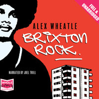 Brixton Rock - Alex Wheatle