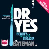 Dr Yes - Colin Bateman