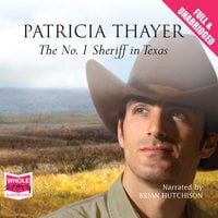 The No. 1 Sheriff in Texas - Patricia Thayer