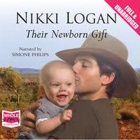 Their Newborn Gift - Nikki Logan