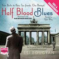 Half Blood Blues - Esi Edugyan