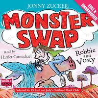Monster Swap - Robbie and Voxy - Jonny Zucker