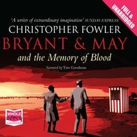 Bryant & May and the Memory of Blood - Christopher Fowler