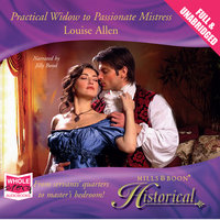 Practical Widow to Passionate Mistress - Louise Allen