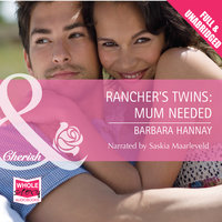 Rancher's Twins: Mum Needed - Barbara Hannay