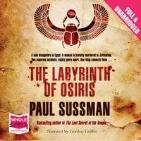 The Labyrinth of Osiris - Paul Sussman