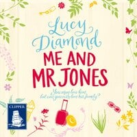 Me and Mr Jones - Lucy Diamond