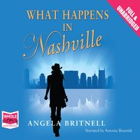 What Happens in Nashville - Angela Britnell