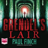 Grendel's Lair - Paul Finch