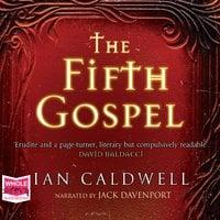 The Fifth Gospel - Ian Caldwell