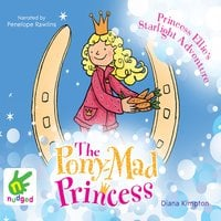 Princess Ellie's Starlight Adventure - Diana Kimpton