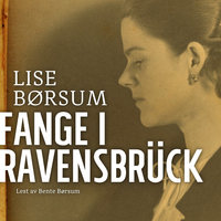 Fange i Ravensbrück - Lise Børsum