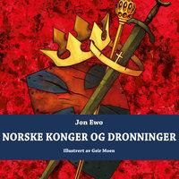 Norske konger og dronninger - Jon Ewo