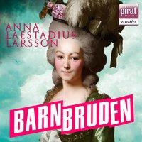 Barnbruden - Anna Laestadius Larsson