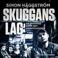 Skuggans lag: En sann historia - Simon Häggström