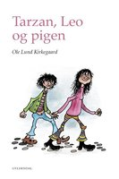 Tarzan, Leo og pigen - Ole Lund Kirkegaard