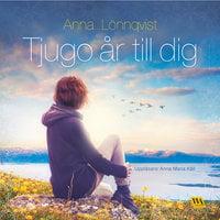 Tjugo år till dig - Anna Lönnqvist