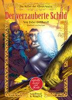 Der verzauberte Schild - Peter Gotthardt