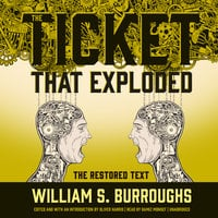 The Ticket That Exploded - William S. Burroughs