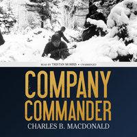 Company Commander - Charles B. MacDonald