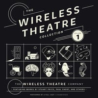 The Wireless Theatre Collection, Vol. 1 - the Wireless Theatre Company, Stuart Price, Paul Ekert