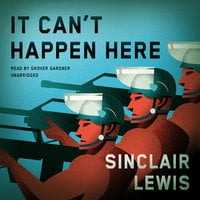 It Can't Happen Here - Sinclair Lewis