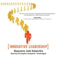 Innovative Leadership - Akpowene Jude Kakpovbia