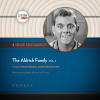 The Aldrich Family, Vol. 1 - Hollywood 360