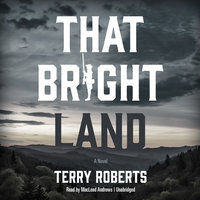 That Bright Land - Terry Roberts