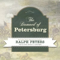 The Damned of Petersburg - Ralph Peters