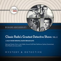 Classic Radio's Greatest Detective Shows, Vol. 2 - Hollywood 360