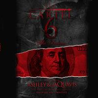 The Cartel 6 - Ashley & JaQuavis