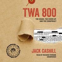 TWA 800 - Jack Cashill