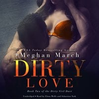 Dirty Love - Meghan March