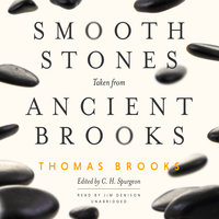 Smooth Stones Taken from Ancient Brooks - Thomas Brooks