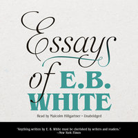 Essays of E. B. White - E.B. White