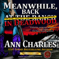 Meanwhile, Back in Deadwood - Ann Charles