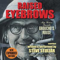Raised Eyebrows, Expanded Edition - Steve Stoliar