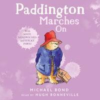 Paddington Marches On - Michael Bond