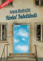 Hotel Intetsteds - Ivana Bodrozic