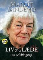 Livsglæde - en selvbiografi - Margit Sandemo