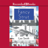 Fancy Strut - Lee Smith