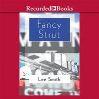 Fancy Strut - Lee Smith